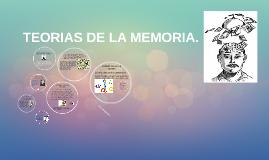 Copy of TEORIAS DE LA MEMORIA !