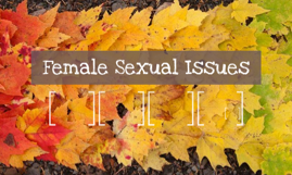Female Sexual Issues