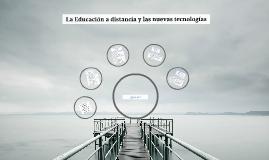 La Educación a distancia y las nuevas tecnologías