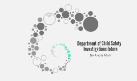 Department of Child Safety Investigations Intern