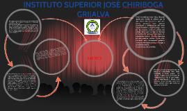 Copy of INSTITUTO SUPERIOR JOSÉ CHIRIBOGA GRIJALVA