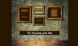 The Fellowship of the Mat