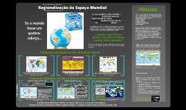 Copy of Regionalização do Espaço Mundial