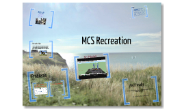 MCS Recreation