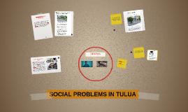SOCIAL PROBLEMS IN TULUA