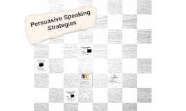 Persuasive Speaking Strategies (CH 16)