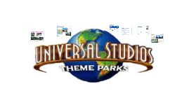 Copy of Universal Studio presentation