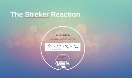 Streker Reaction