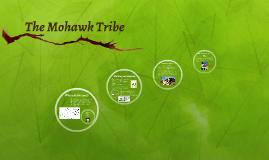 Copy of The Mohawk Tribe