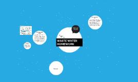 WASTE WATER HOMEWORK