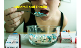 Adderall and Ritalin