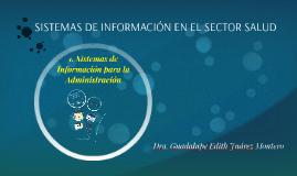 SISTEMAS DE INFORMACIÓN EN EL SECTOR SALUD