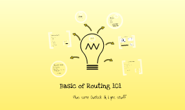Copy of The Basic of Routing