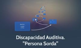 Copy of Discapacidad Auditiva.
