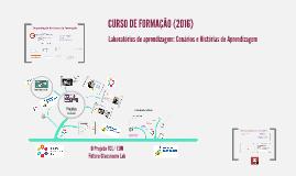 1.ª sessão - Curso de Formação Laboratórios de Aprendizagem (2016) - Faro