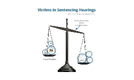 Law: Victims in Sentencing Hearing