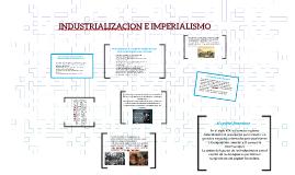 INDUSTRIALIZACION E IMPERIALISMO