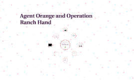 Agent Orange and Operation Ranchland