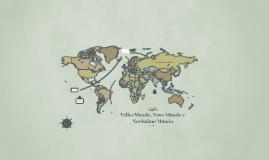 Velho Mundo, Novo Mundo e Novíssimo Mundo