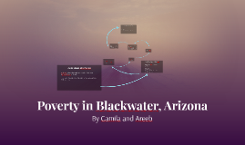Poverty in Blackwater, Arizona