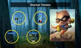 Doctor Teemo