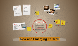 New and Emerging Educational Technology