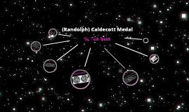 (Randolph) Caldecott Medal