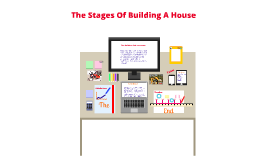 The Stages Of Building a House