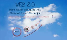 WEB 2.0 para hacer que nuestros alumnos aprendan mejor
