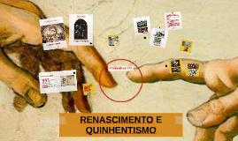 RENASCIMENTO E QUINHENTISMO