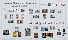 TOWARDS MODERN & ART DECO