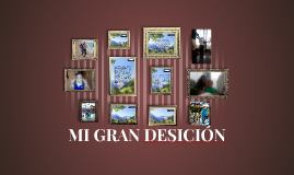 Copy of MI GRAN DESICIÓN