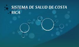 SISTEMA DE SALUD DE COSTA RICA