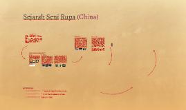 Copy of Sejarah Seni Rupa (China)