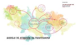 Copy of MODELO DE ATENCION EN FISIOTERAPIA