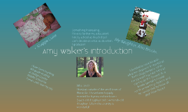 Amy Walker's Introduction