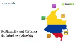 20130930 Unificación del Sistema de Salud en Colombia