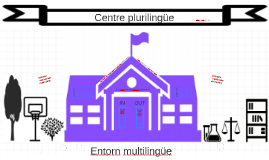 Copy of Centre plurilingüe