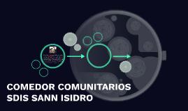 COMEDOR COMUNITARIOS SDIS SANN ISIDRO