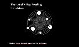 The Art of X-Ray Reading: Hiroshima