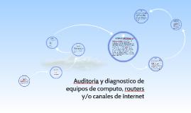 Monitoreo y diagnostico de equipos, routers