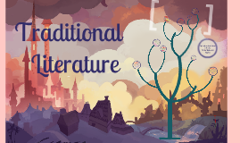 Copy of Introduction to Traditional Literature: Types and Examples 3rd Grade