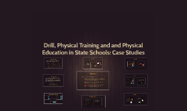 Drill, Physical Training and and Physical Education in State