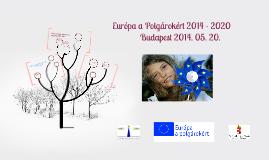 Copy of Európa a Polgárokért 2014 - 2020.május