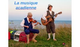 La musique acadienne