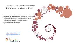 Desarrollo Multimedia por medio de Cortometrajes Interactivo