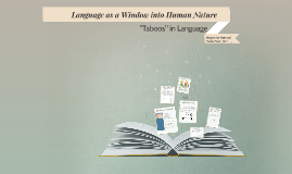 Language as a Window into Human Nature