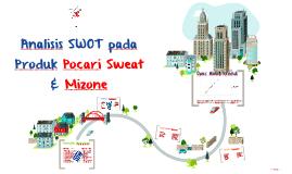 Analisis SWOT pada Produk Pocari Sweat & Mizone