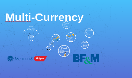 BF&M Multi-Currency