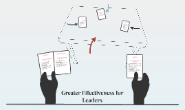 Greater Effectiveness for Leaders